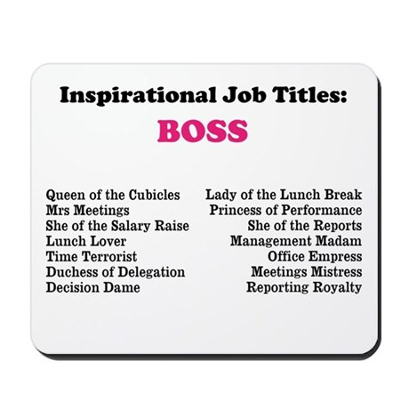Woman boss funny job titles mousepad by 9to5celebrity reheart Images