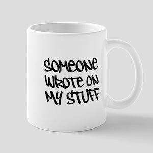 Someone Wrote... Slogan. Mug