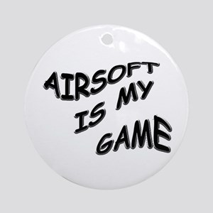 Airsoft is My Game Ornament (Round)