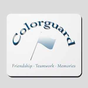 Colorguard: Friendship Teamwork Memories Mousepad