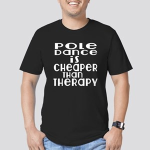 Pole Dance Is Cheaper Men's Fitted T-Shirt (dark)