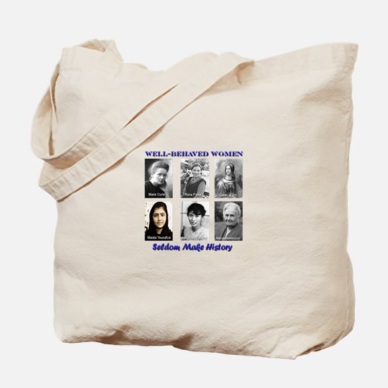 Well-Behaved Women Tote Bag
