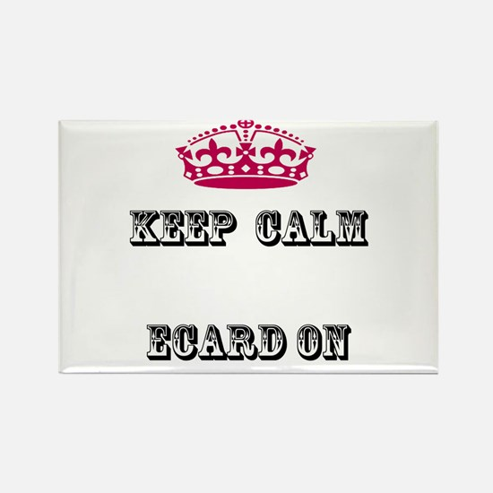 Keep calm ecard on Rectangle Magnet