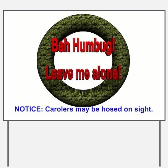 No Holiday Yard Sign