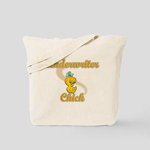 Underwriter Chick #2 Tote Bag