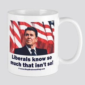 Liberals Know So Much That Is Not So ! Mug