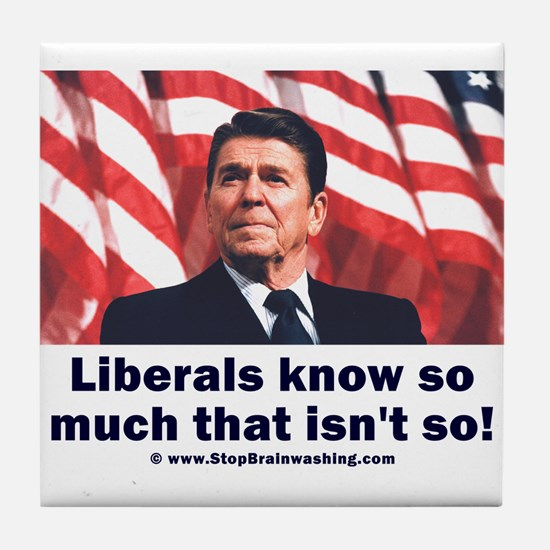Liberals Know So Much That Is Not So ! Tile Coaste