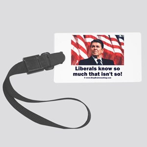 Liberals Know So Much That Is Not So ! Large Lugga