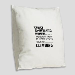 That Awkward Moment... Curling Burlap Throw Pillow