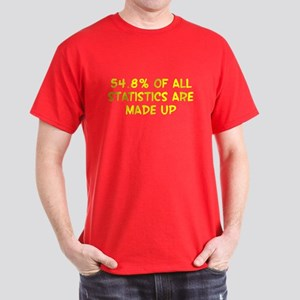 54.8% of all statistics are made up Dark T-Shirt