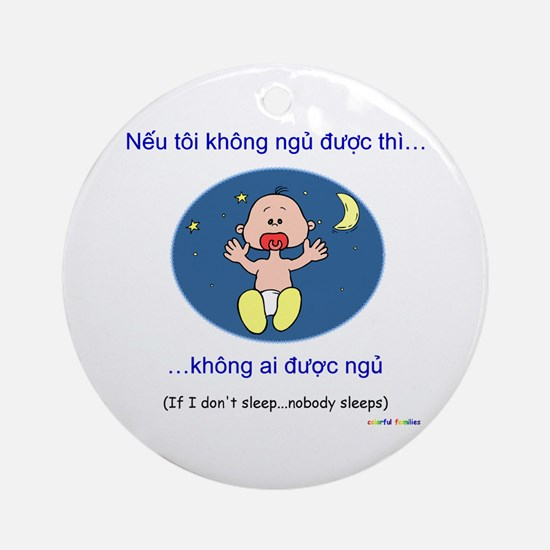 If I Don't Sleep... (Vietnamese) Ornament (Round)