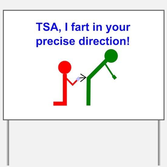 Fart on TSA Yard Sign