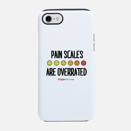 Pain Scales are Overrated 02 iPhone 7 Tough Case