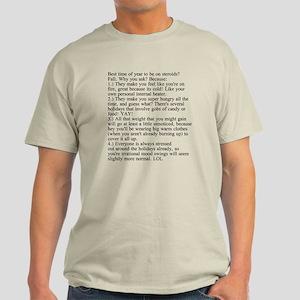 Steroid Humor Light T-Shirt