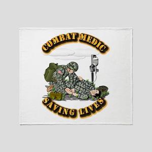 Combat Medic - Saving Lives Throw Blanket