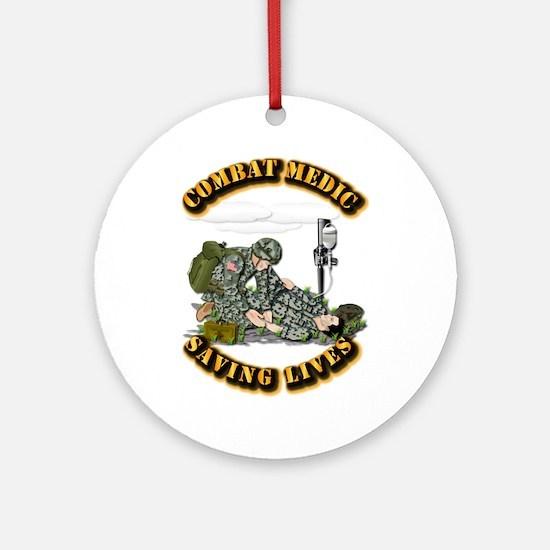 Combat Medic - Saving Lives Ornament (Round)