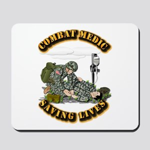 Combat Medic - Saving Lives Mousepad