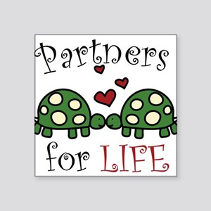 """Partners For Life Square Sticker 3"""" x 3"""""""
