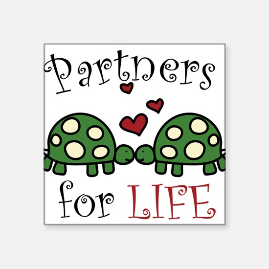"Partners For Life Square Sticker 3"" x 3"""