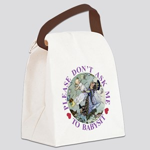 Please Don't Ask Me To Babysit Canvas Lunch Bag