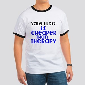 Vale Tudo Is Cheaper Than Therapy Ringer T