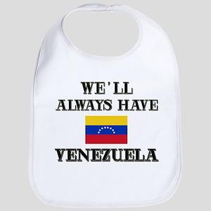 We Will Always Have Venezuela Bib