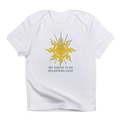My daddy is an Atlantean god! Infant T-Shirt