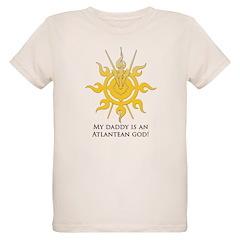 My daddy is an Atlantean god! T-Shirt