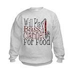 Will Play Bass Clarinet Kids Sweatshirt