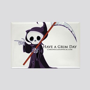Have a Grim Day Rectangle Magnet