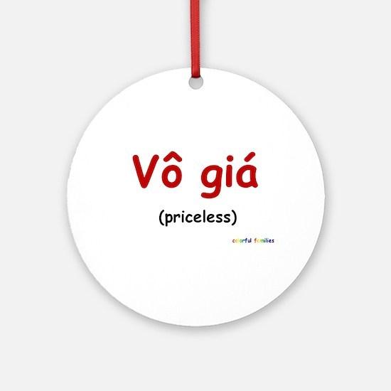Priceless (Vietnamese) Ornament (Round)
