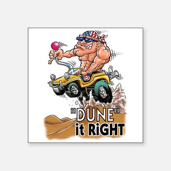 """Dune It Right"" Dune Buggy Cartoon Square Sticker"