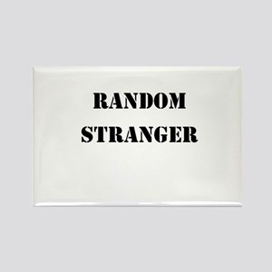 Random Stranger Rectangle Magnet