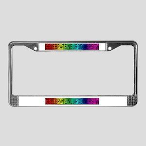 Celebrate neurodiversity License Plate Frame