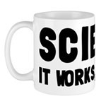 Science, It Works Bitches Mug