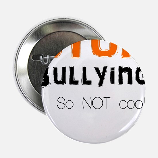 "stop bullying 2.25"" Button"