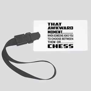 That Awkward Moment... Chess Large Luggage Tag