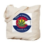 First to Legalize Tote Bag