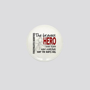 Bravest Hero I Knew Mesothelioma Mini Button