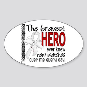 Bravest Hero I Knew Mesothelioma Sticker (Oval)