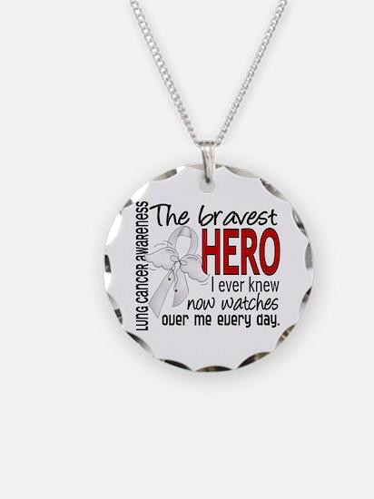 Bravest Hero I Knew Lung Cancer Necklace