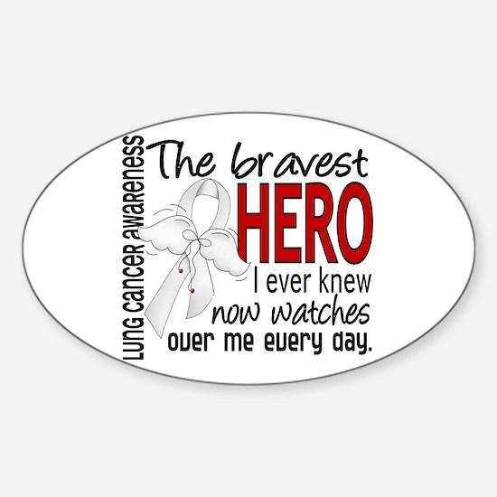 Bravest Hero I Knew Lung Cancer Sticker (Oval)