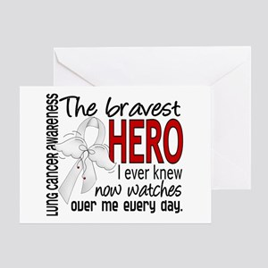 Bravest Hero I Knew Lung Cancer Greeting Card