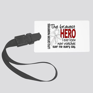 Bravest Hero I Knew Lung Cancer Large Luggage Tag