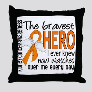 Bravest Hero I Knew Kidney Cancer Throw Pillow