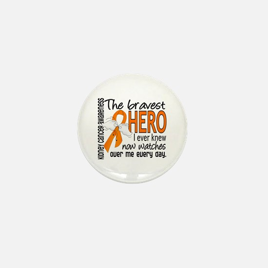 Bravest Hero I Knew Kidney Cancer Mini Button