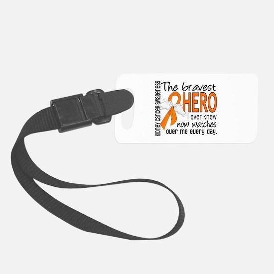 Bravest Hero I Knew Kidney Cancer Luggage Tag