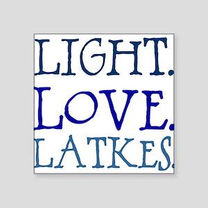 "Light. Love. Latkes. Square Sticker 3"" x 3"""