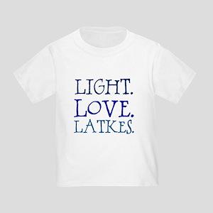 Light. Love. Latkes. Toddler T-Shirt