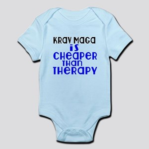 Krav Maga Is Cheaper Than Therapy Infant Bodysuit